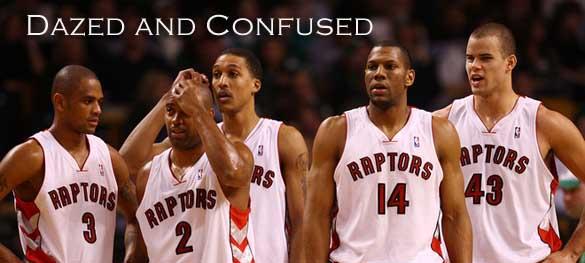toronto raptors dazed and confused